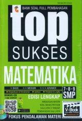 Top Sukses Matematika SMP Kelas 7-8-9 (Bonus CD)
