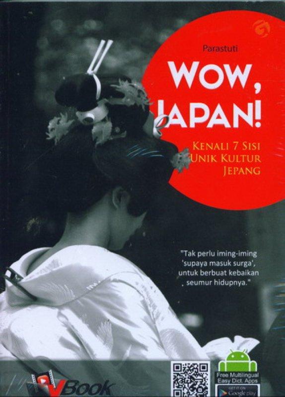 Cover Buku Wow Japan! Kenali 7 Sisi Unik Kultur Jepang