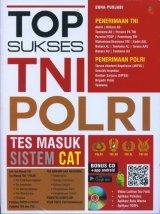 Top Sukses Tes Masuk TNI Polri (Bonus CD)