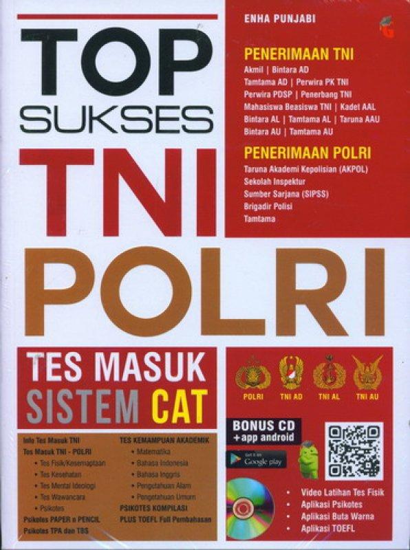Cover Buku Top Sukses Tes Masuk TNI Polri (Bonus CD)