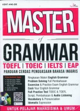 Master of Grammar TOEFL TOEIC IELTS EAP