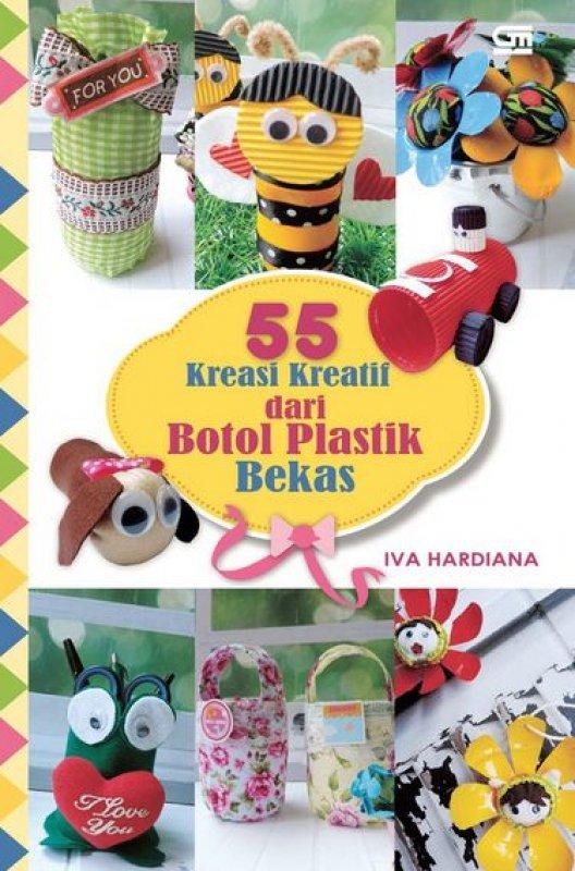 Cover Buku 55 Kreasi Kreatif dari Botol Plastik Bekas