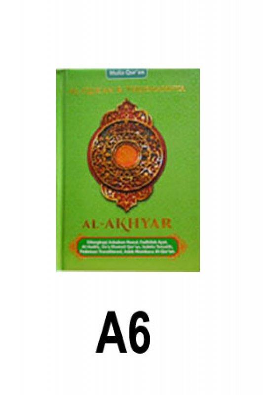 Cover Buku Al-Akhyar Ukuran A6 ( Al-Quran & Terjemahannya cover hijau