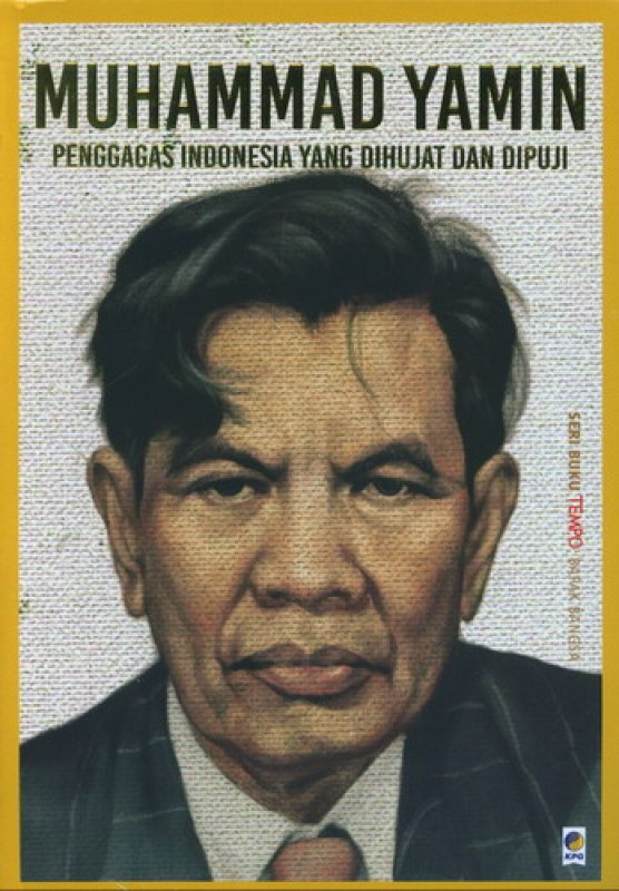 Cover Buku Seri Tempo: Muhammad Yamin - Penggagas Indonesia Yang Dihujat Dan Dipuji