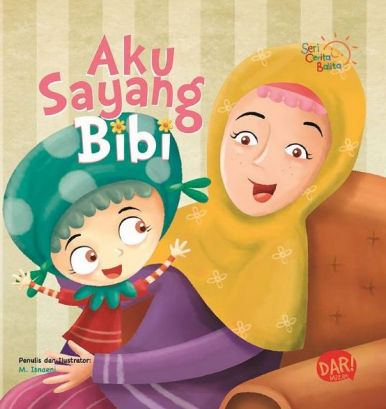 Cover Buku Scb: Aku Sayang Bibi (Board Book) Hard Cover (Disc 50%)