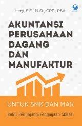 Akuntansi Perusahaan Dagang dan Manufaktur untuk SMK dan MAK