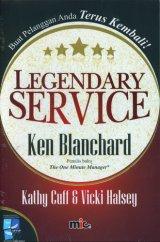 Legendary Service : Buat Pelanggan Anda Terus Kembali