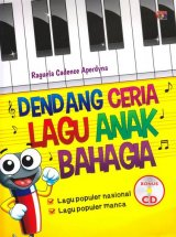 Dendang Ceria Lagu Anak Bahagia (Bonus CD)