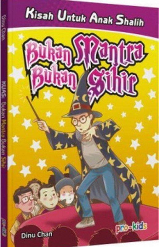 Cover Buku Bukan Mantra Bukan Sihir