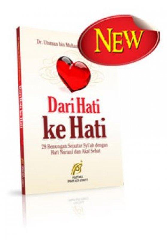 Cover Buku Dari Hati Ke Hati (28 Renungan Seputar Syiah dengan Hati Nurani dan Akal Sehat)