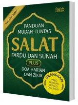 Panduan Mudah Tuntas Salat Fardu dan Sunah Plus Doa Harian Dan Zikir (Dilengkapi Video Panduan Bersuci dan Salat)