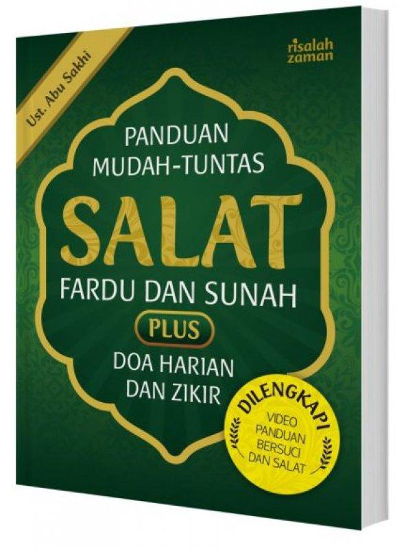 Cover Buku Panduan Mudah Tuntas Salat Fardu dan Sunah Plus Doa Harian Dan Zikir (Dilengkapi Video Panduan Bersuci dan Salat)