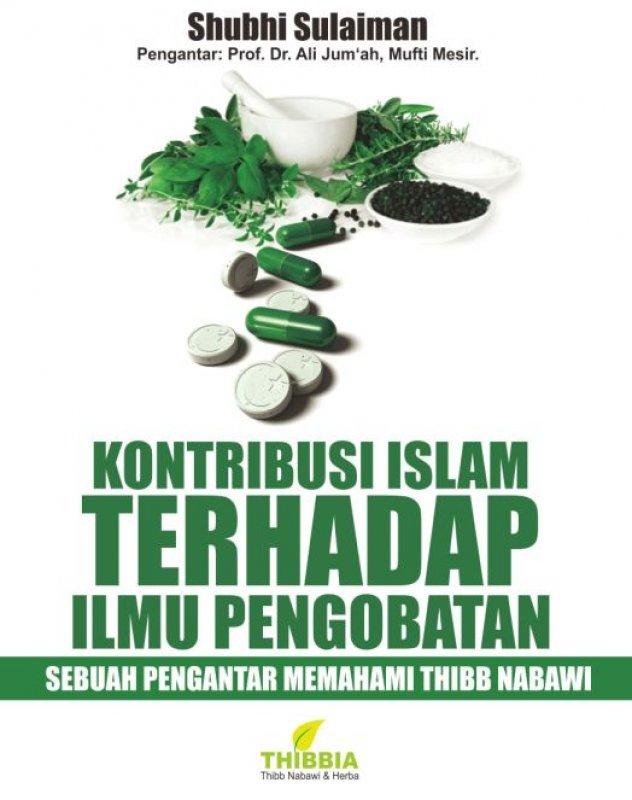 Cover Buku Kontribusi Islam Terhadap Ilmu Pengobatan