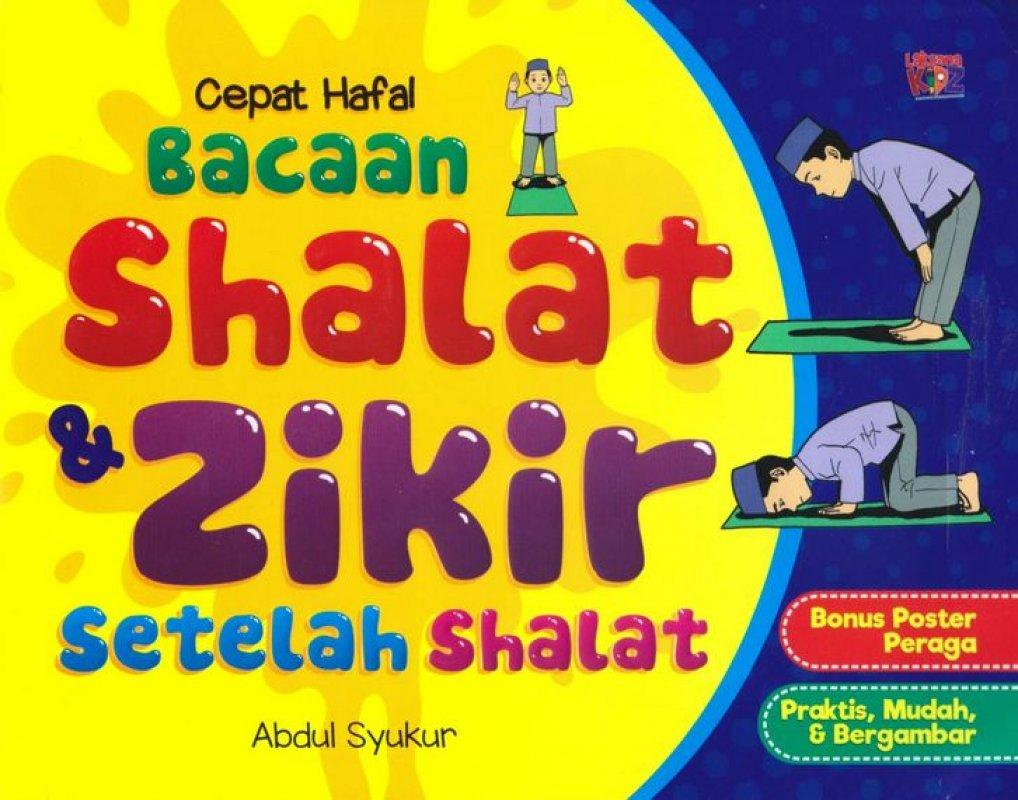 Cover Buku Cepat Hafal Bacaan Shalat dan Zikir Setelah Shalat
