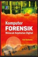 Komputer Forensik, Melacak Kejahatan Digital
