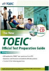 The New TOEIC Official Preparation Guide Bilingual Edition [Audio CD included]