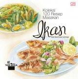 Koleksi 120 Resep Masakan Ikan dan Hasil Laut Lainnya [Hard Cover]