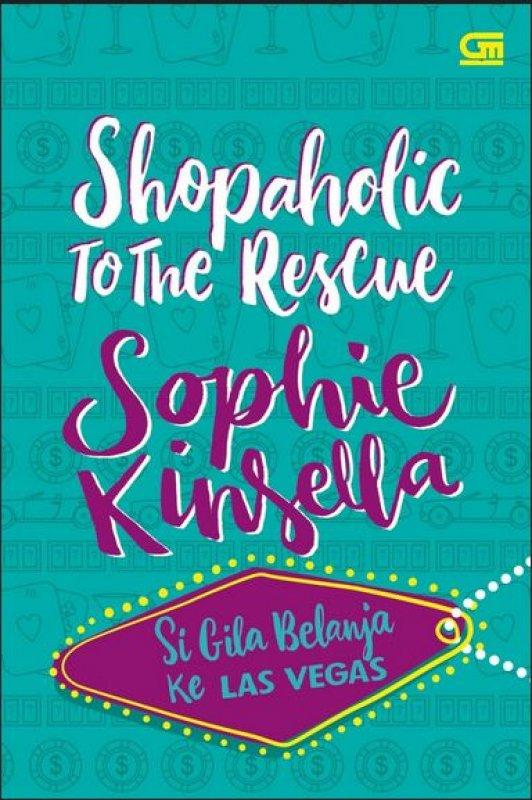 Cover Buku Si Gila Belanja ke Las Vegas - Shopaholic to The Rescue