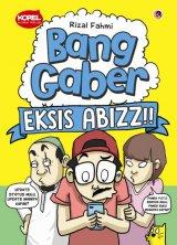 Bang Gaber Eksis Abizz [Edisi TTD + Sticker] Pre-Order
