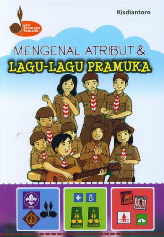 Cover Buku Mengenal Atribut dan Lagu-Lagu Pramuka