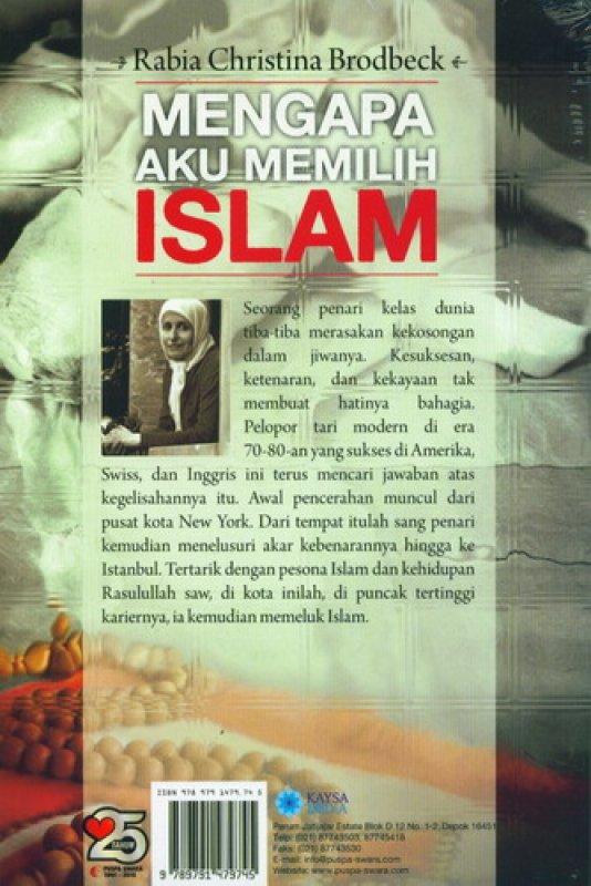 Cover Belakang Buku Mengapa Aku Memilih Islam