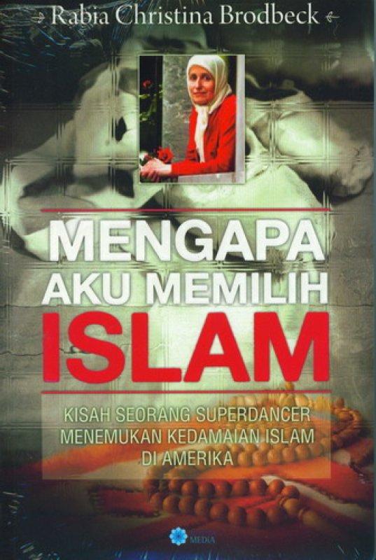Cover Buku Mengapa Aku Memilih Islam