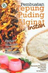 Pembuatan Tepung Puding Alginat Instan