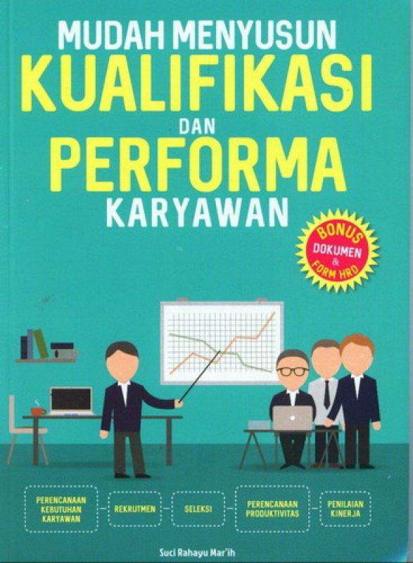 Cover Buku Mudah Menyusun Kualifikasi Dan Performa Karyawan