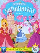 Princess Sahabatku [Bonus: Topeng & Bongkar Pasang]