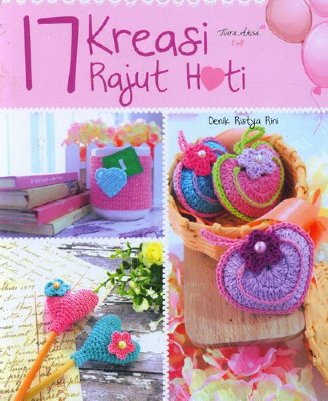 Cover Buku 17 Kreasi Rajut Hati