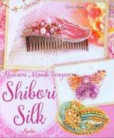 Aksesori Manik Dengan Shibori Silk