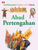 Ensiklopedia Ringkas untuk Anak: Abad Pertengahan