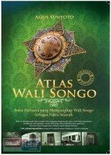 Atlas Wali Songo: Buku Pertama yang Mengungkap Wali Songo Sebagai Fakta Sejarah (Edisi Revisi Soft Cover)