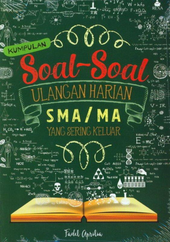 Cover Buku Kumpulan Soal-Soal Ulangan Harian SMA/MA Yang Sering Keluar