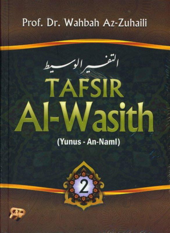 Cover Buku TAFSIR Al-Wasith Jilid 2 (Yunus - An-Naml)