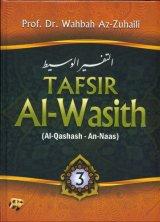 TAFSIR Al-Wasith Jilid 3 (Al-Qashash - An-Naas)