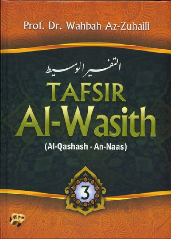 Cover Buku TAFSIR Al-Wasith Jilid 3 (Al-Qashash - An-Naas)