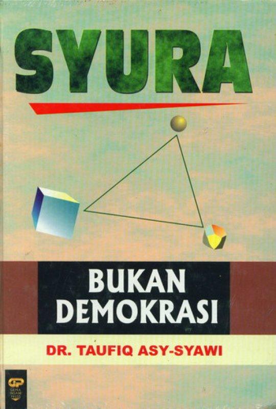 Cover Buku SYURA Bukan Demokrasi