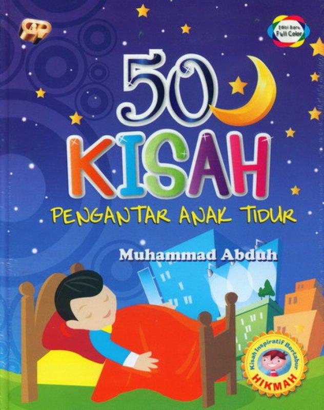Cover Buku 50 Kisah Pengantar Anak Tidur [Edisi Baru Full Color]