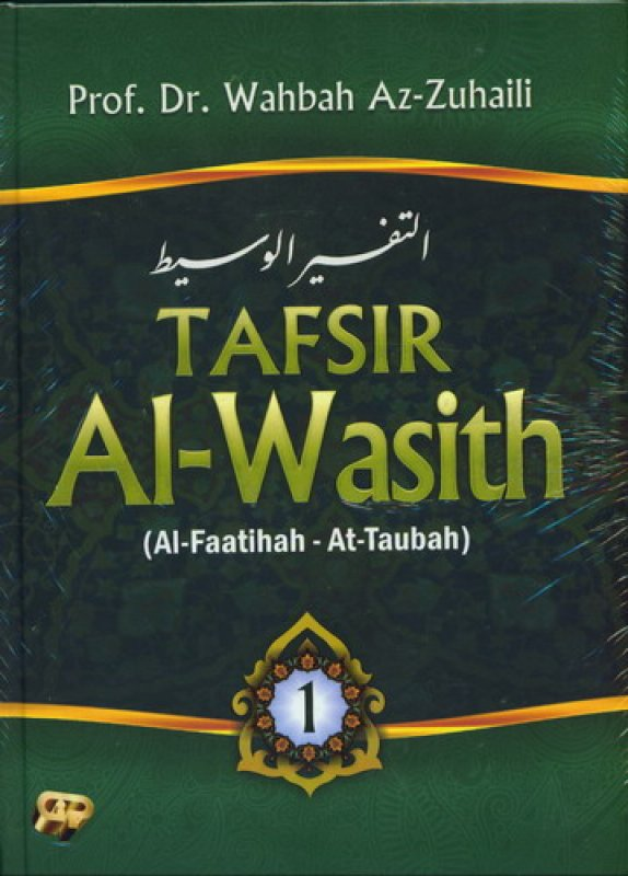 Cover Buku TAFSIR Al-Wasith Jilid 1 (Al-Faatihah - At-Taubah)