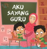 Scb: Aku Sayang Guru (Board Book) Hard Cover