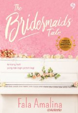 The Bridesmaids Tale [Edisi Ber TTD + Post Card] (Special_Promo)  (Buku_Bestseller)