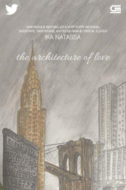 Cover Buku The Architecture of Love (Non TTD)
