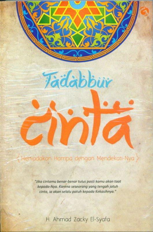 Cover Buku Tadabbur Cinta: Meniadakan Hampa dengan Mendekati-Nya
