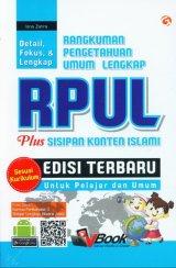 RPUL Rangkuman Pengetahuan Umum Lengkap Plus Sisispan Konten Islami [Edisi Terbaru]
