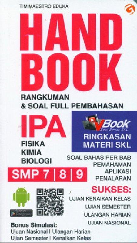 Cover Buku Handbook IPA SMP kelas 7-8-9 (Rangkuman & Soal full Pembahasan)