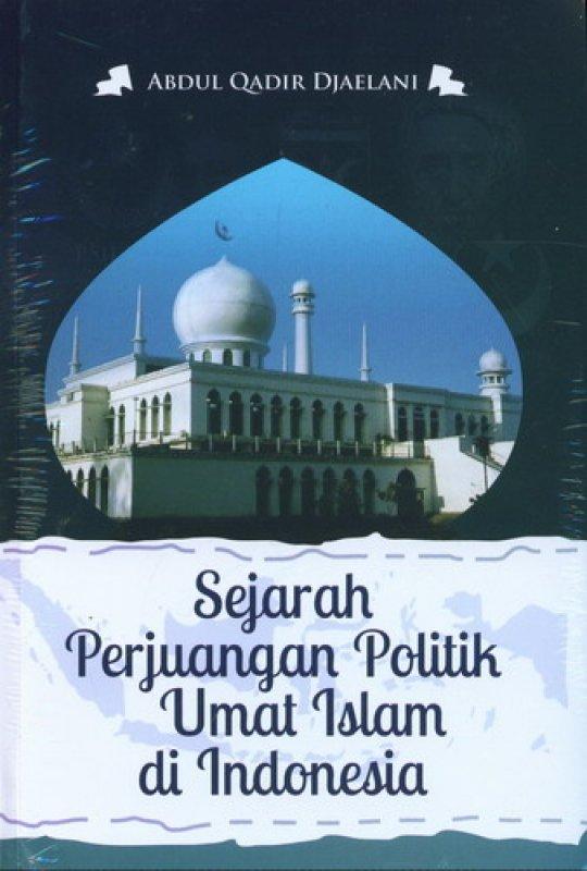 Cover Buku Sejarah Perjuangan Politik Umat Islam di Indonesia
