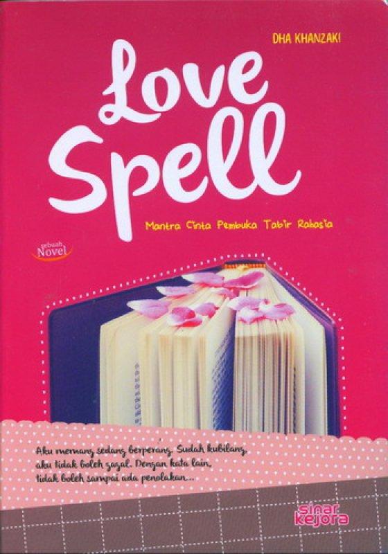 Cover Buku Love Spell Mantra Cinta Pembuka Tabir Rahasia