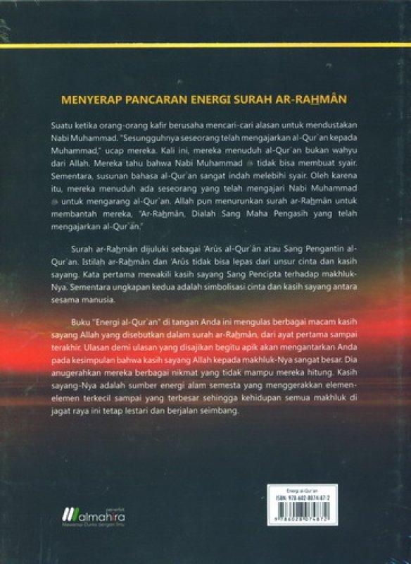 Cover Belakang Buku Energi AL-QURAN: Menyingkap Rahasia Kekuatan Dahsyat di Balik Jagat Raya