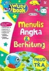 Wudi Book: Menulis Angka dan Berhitung Paud TK A